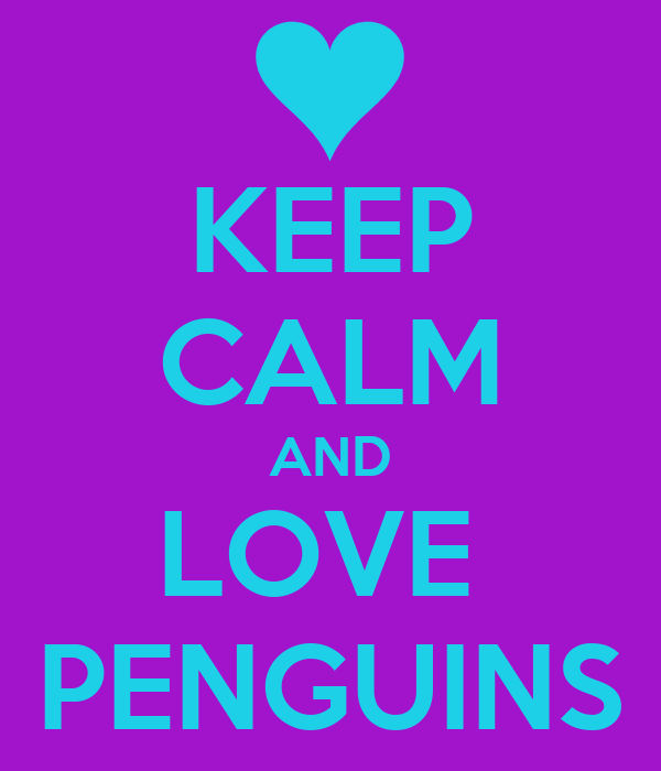 keep calm and love penguins poster livla henman keep