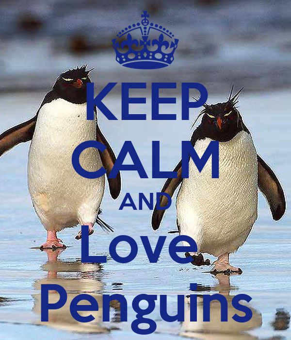 keep calm and love penguins keep calm and carry on image