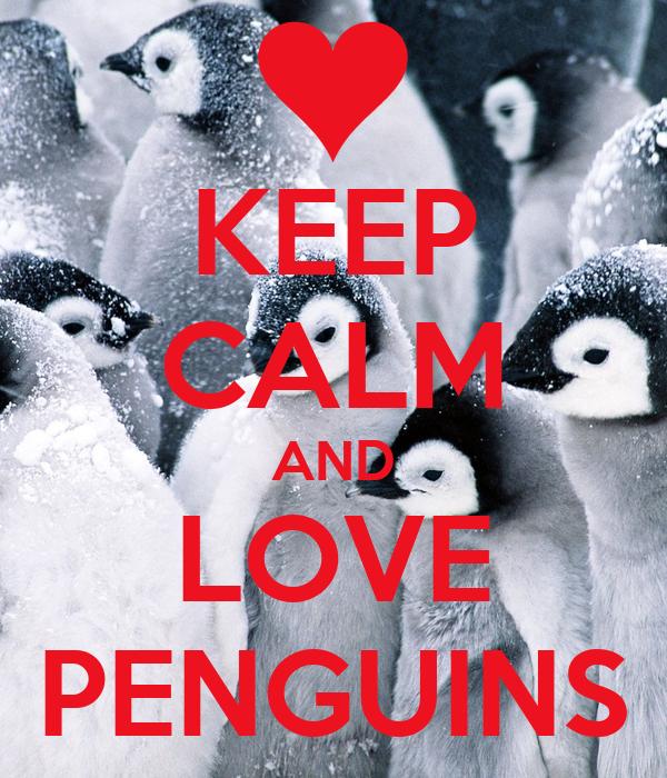keep calm and love penguins poster jenna pan ziyi keep