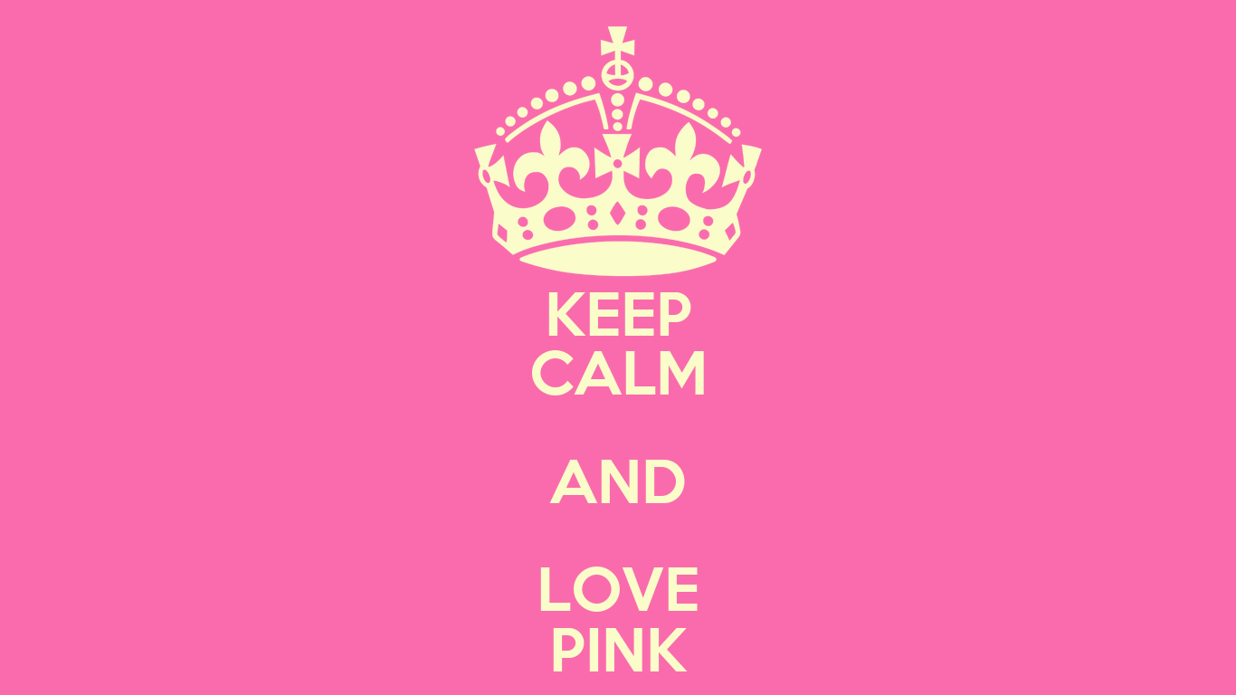 KEEP CALM AND LOVE PINK Poster | Arina | Keep Calm-o-Matic