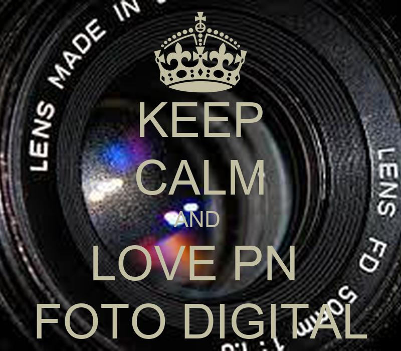 Keep calm and love pn foto digital poster ll keep calm for Keep calm immagini