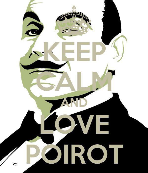 A Agatha Christie tambien le gustaria Keep-calm-and-love-poirot-4