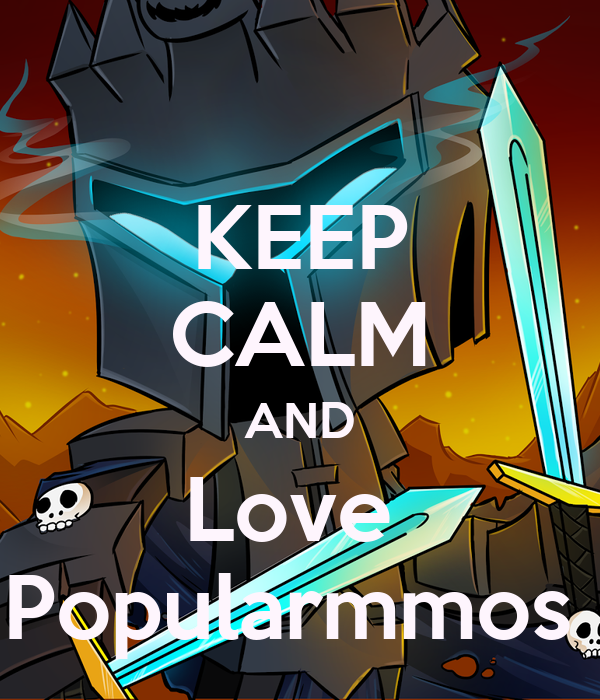 KEEP CALM AND Love Popularmmos Poster | Olivia | Keep Calm ...