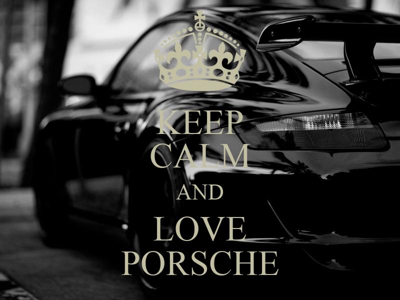 Keep Calm And Love Porsche Poster Valery Keep Calm O Matic