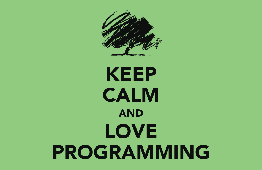 Keep Coding Wallpaper Keep Calm And Love Programming
