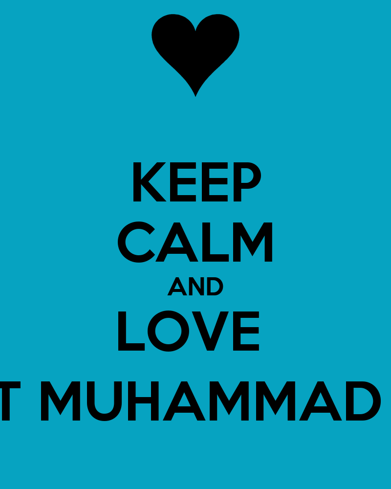 - keep-calm-and-love-prophet-muhammad-p-b-u-h