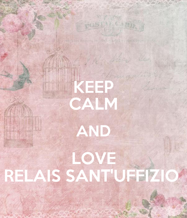 keep calm and love relais sant 39 uffizio keep calm and carry on image generator. Black Bedroom Furniture Sets. Home Design Ideas