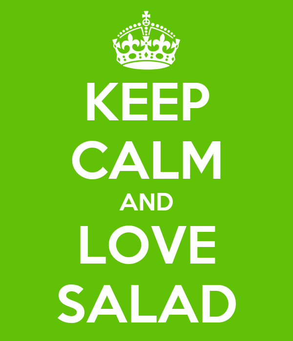 http://sd.keepcalm-o-matic.co.uk/i/keep-calm-and-love-salad.png