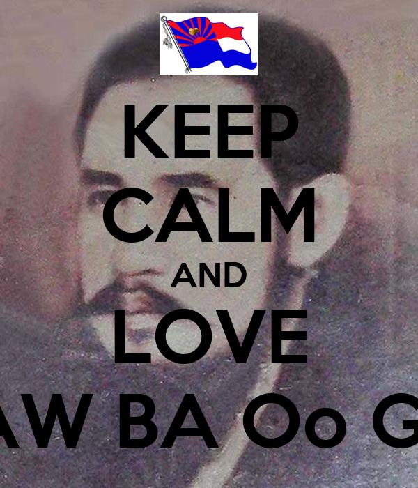 KEEP CALM AND LOVE SAW BA Oo GYI Poster