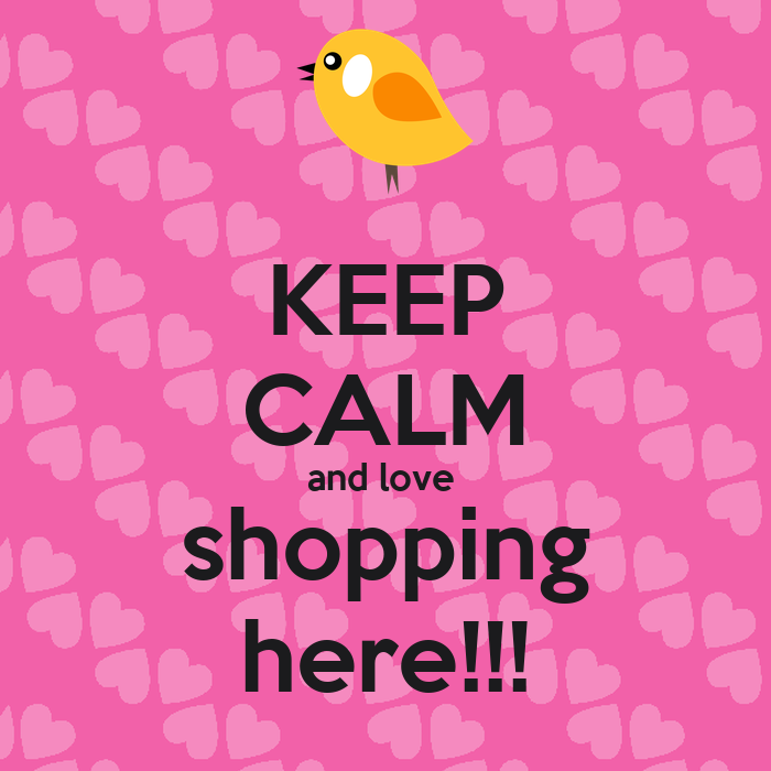 KEEP CALM and love shopping here!!! Poster | yolo