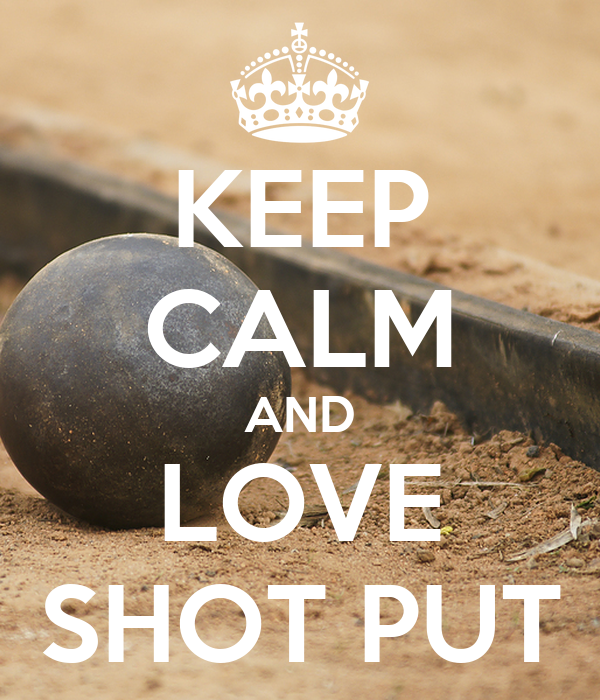 Keep calm and love shot put keep calm and carry on image generator