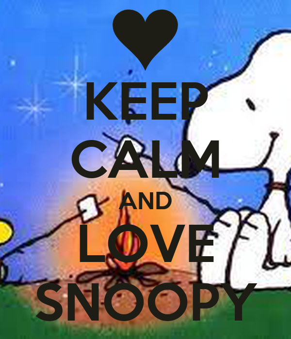 KEEP CALM AND LOVE SNOOPY Poster | persea | Keep Calm-o-Matic  KEEP CALM AND L...