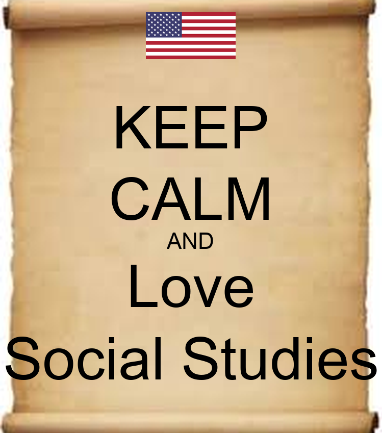 KEEP CALM AND Love Social Studies Poster | ZZZZ | Keep ...