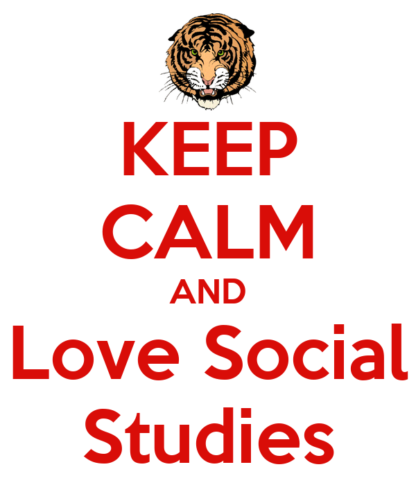 KEEP CALM AND Love Social Studies Poster | byemoor | Keep ...