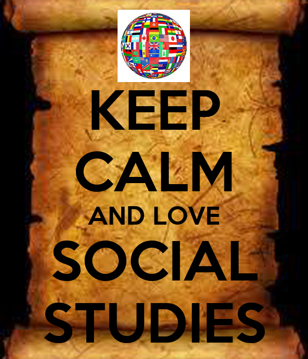 KEEP CALM AND LOVE SOCIAL STUDIES Poster | sOPHIE | Keep ...