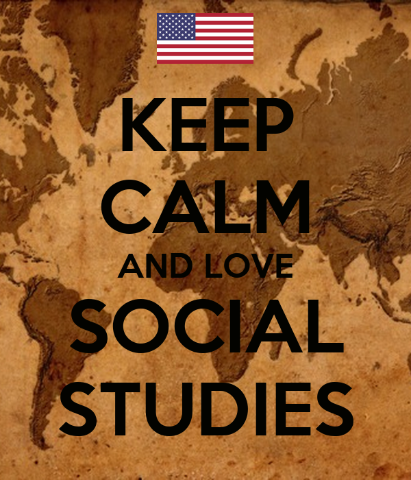 external image keep-calm-and-love-social-studies-62.png