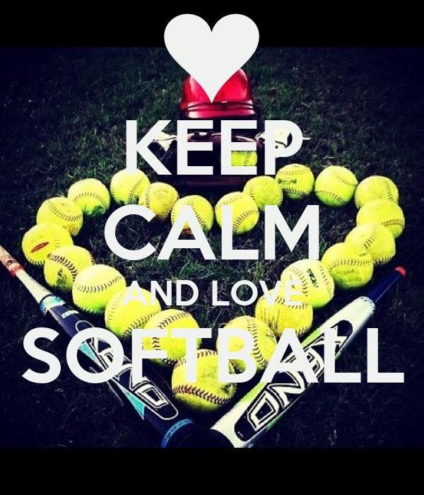 keep calm and love softball poster mrs baue keep calm