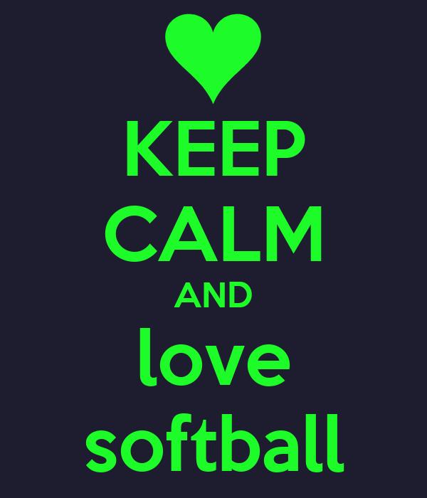 keep calm and love softball poster maddog keep calmo