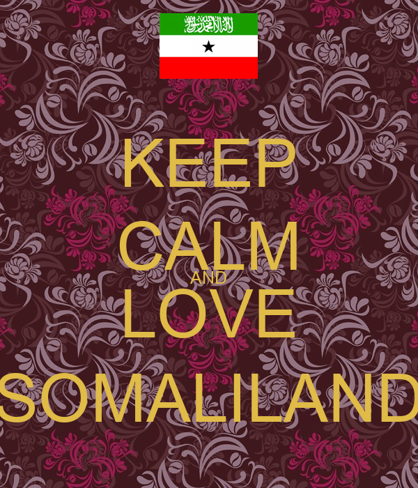 http://sd.keepcalm-o-matic.co.uk/i/keep-calm-and-love-somaliland-13.png