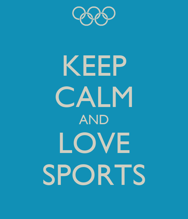 KEEP CALM AND LOVE SPORTS Poster | Zoe