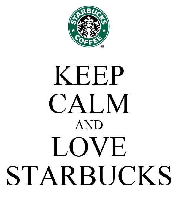 keep calm and love starbucks MEMES
