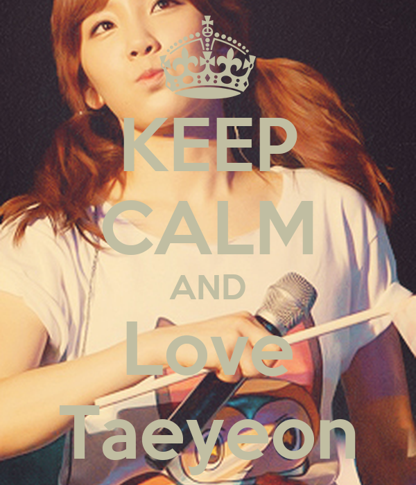 keep-calm-and-love-taeyeon-91.png