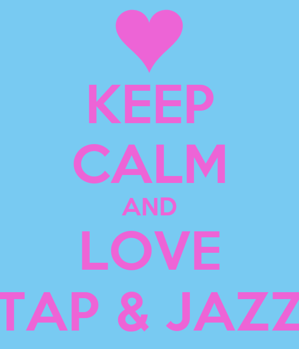 keep calm and love tap jazz poster ghdfhdty keep calm o matic