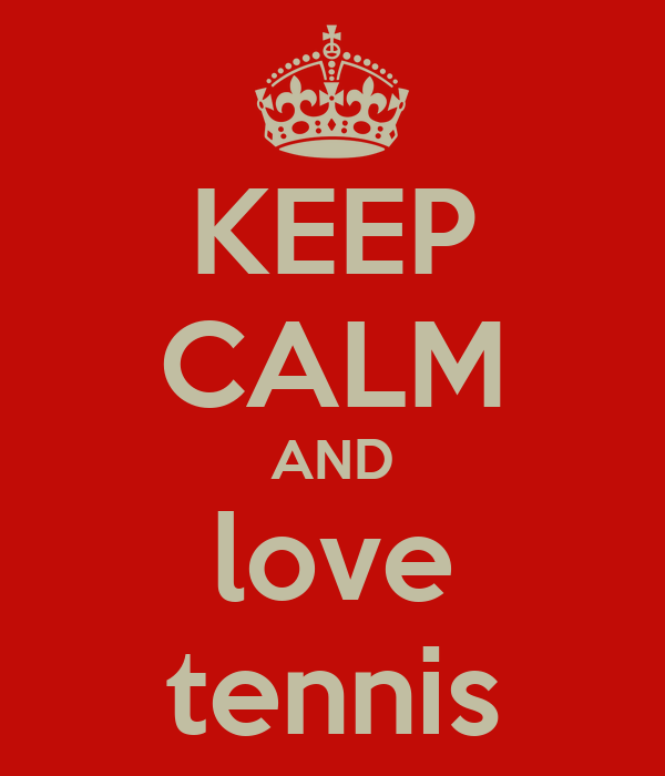 keep-calm-and-love-tennis-58.png
