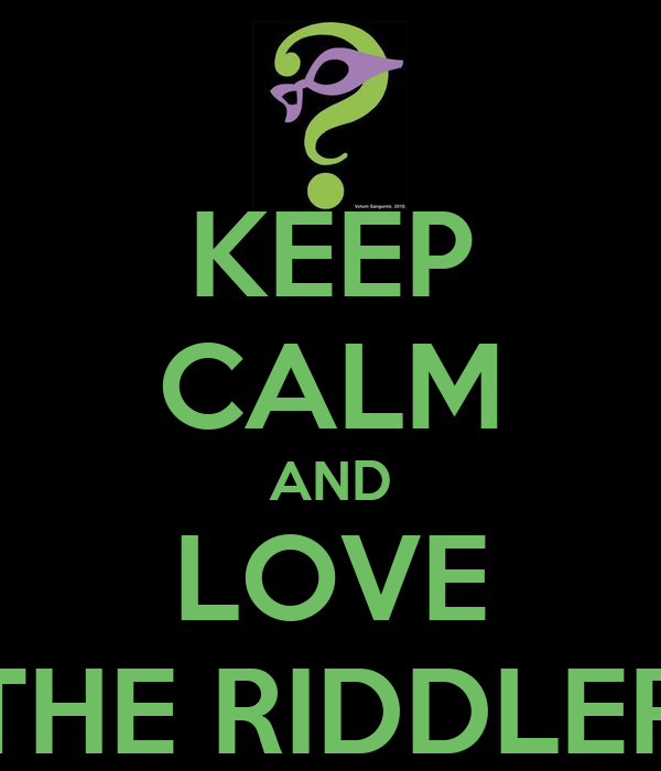The riddler wallpaper keep calm and love the riddler