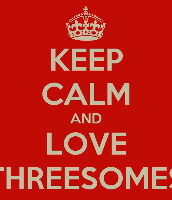 i love threesomes