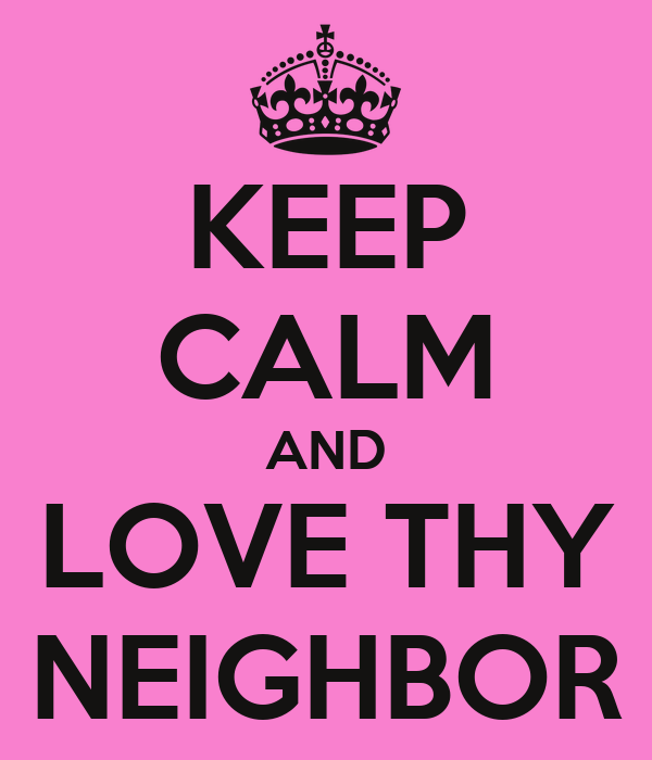 Love Thy Neighbour Quotes Funny : love thy neighbour love thy neighbour 70s do i love my neighbor love ...