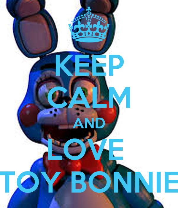 Toys And Love : Keep calm and love toy bonnie poster carolinecajina