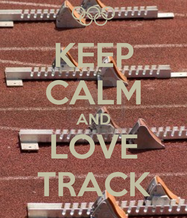 KEEP CALM AND LOVE TRACK Poster