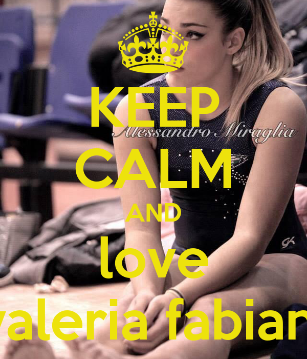 I Love Valeria Wallpapers : KEEP cALM AND love valeria fabiani - KEEP cALM AND cARRY ...