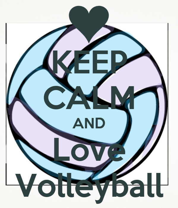 KEEP CALM AND Love VolleyballI Love Volleyball Wallpaper