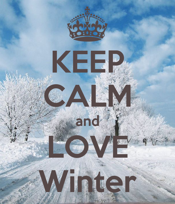 KEEP CALM And LOVE Winter Poster
