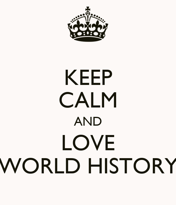 i love world history History importance level: 64 postsecondary art, drama, and music teachers teach courses in drama, music, and the arts including fine and applied art, such as painting and sculpture, or design and.