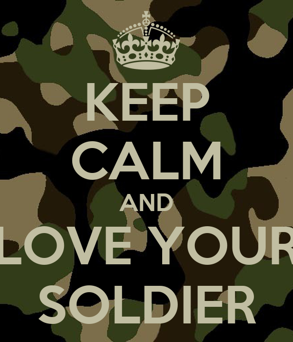 Your love is like a soldier