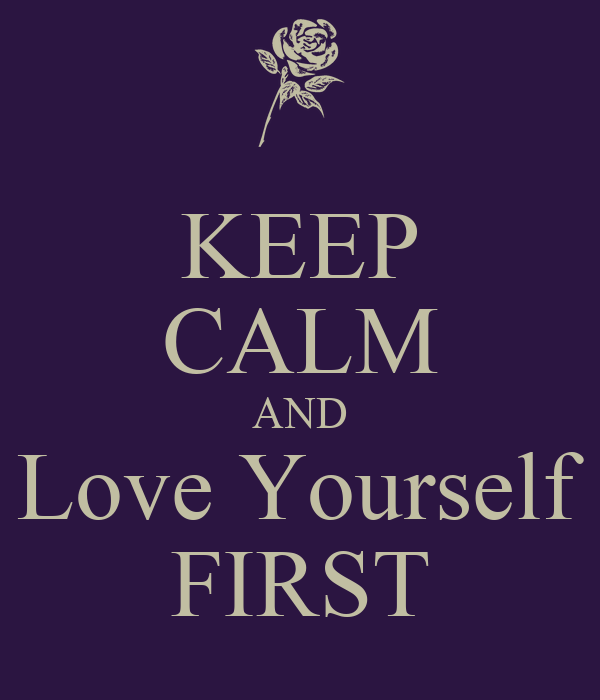 Live for yourself first