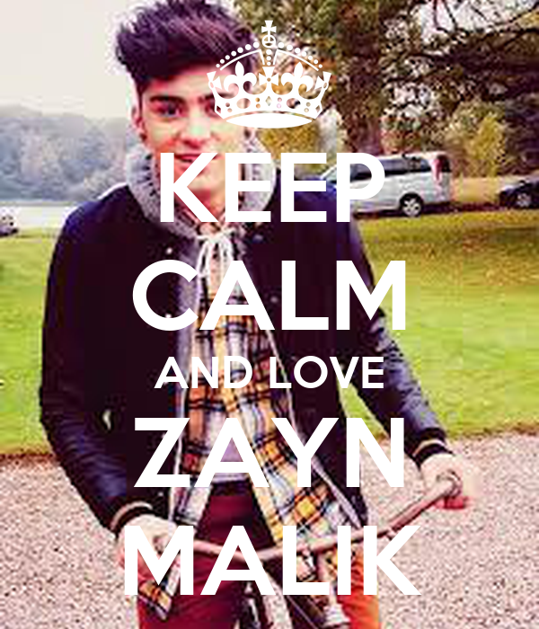 http://sd.keepcalm-o-matic.co.uk/i/keep-calm-and-love-zayn-malik-395.png