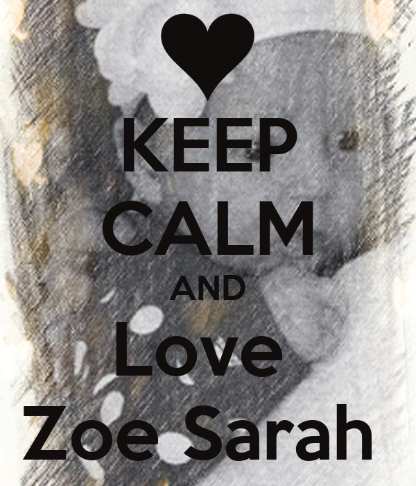 sarah and zoe relationship