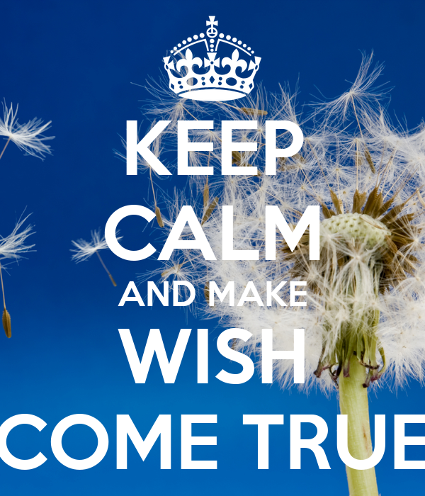 how to wish something and make it come true