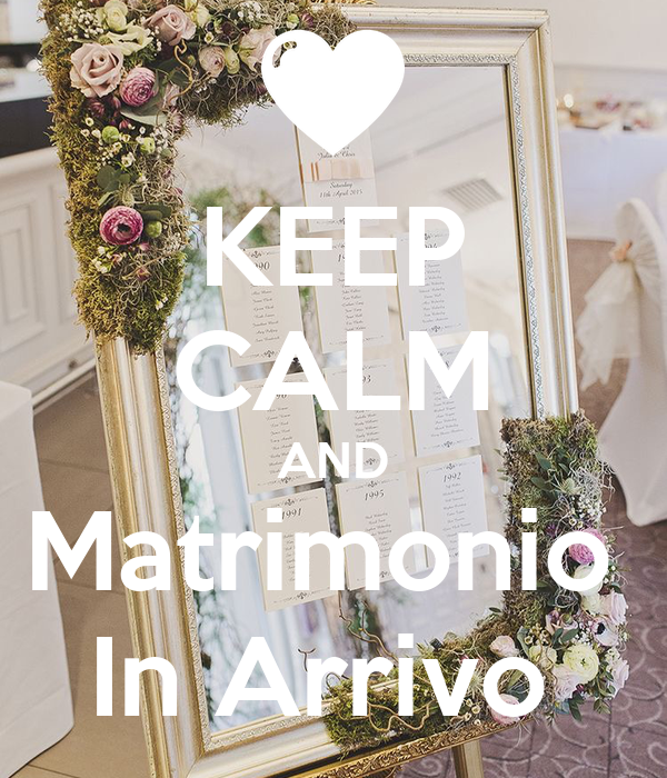 Matrimonio In Arrivo : Keep calm and matrimonio in arrivo poster simo