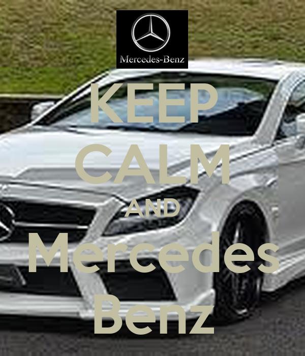 Keep Calm And Mercedes Benz Poster 123 Keep Calm O Matic