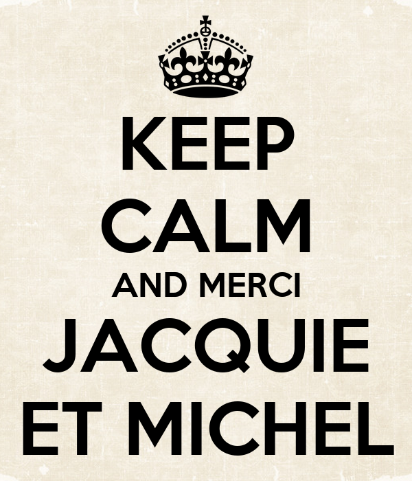 keep calm and merci jacquie et michel poster luc keep calm o matic