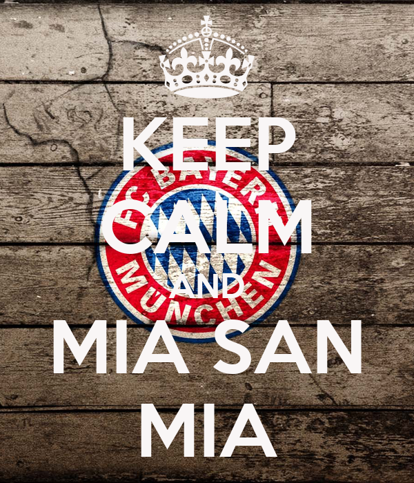 keep calm and mia san mia poster john lennon keep calm o matic. Black Bedroom Furniture Sets. Home Design Ideas