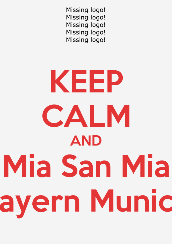 keep calm and mia san mia bayern munich poster iii keep calm o matic. Black Bedroom Furniture Sets. Home Design Ideas