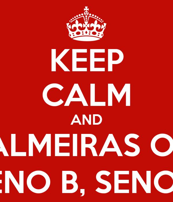 KEEP CALM AND MINHA TERRA TEM PALMEIRAS ONDE CANTA O SABIÁ SENO A COSSENO B, SENO B COSSENO A