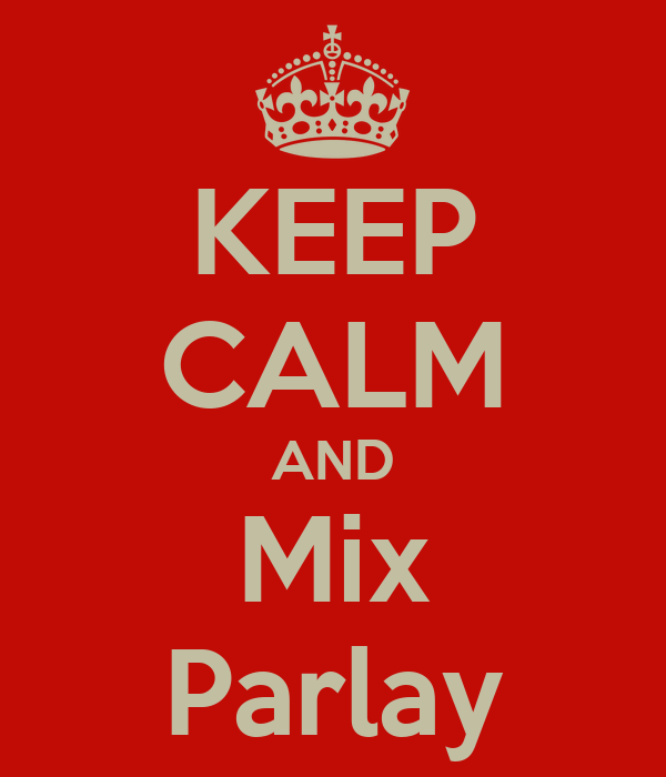 Keep Calm And Mix Parlay Poster Asolole Keep Calm O Matic
