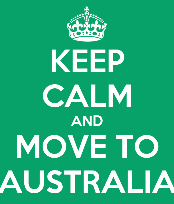 Stay calm while moving to Australia